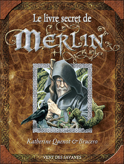 Le livre secret de Merlin 1